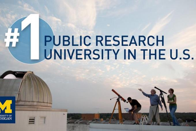 U-M is the #1 public research university in the U.S.