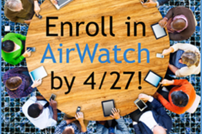 Enroll in Airwatch Today!