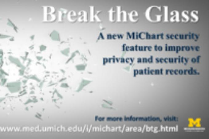 Break the Glass security enhancements coming soon to MiChart to protect users and patients.